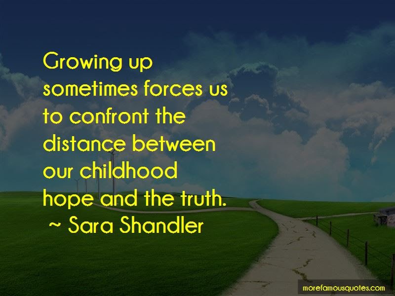 Distance Growing Between Us Quotes Top 5 Quotes About Distance