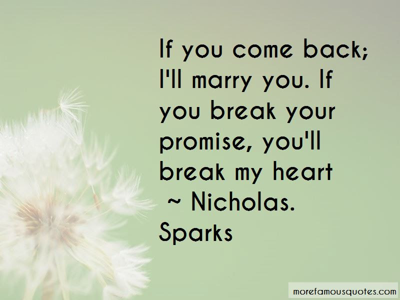 You Break Your Promise Quotes Top 15 Quotes About You Break Your