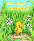 CADE MINHA MAMAE?