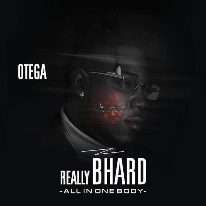 [Full Album] Otega – Really Bhard