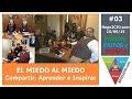 @NEGO2CIO 003: EL MIEDO AL MIEDO, Laura Curra, Patricia Marengo, Ricardo Nievas, Ulises Kandiko, Ignacio Farias, Oscar Schmitz (2015/06/15)