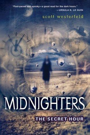 Book Review: The Secret Hour (Midnighters, Book 1), By Scott Westerfeld Cover Art