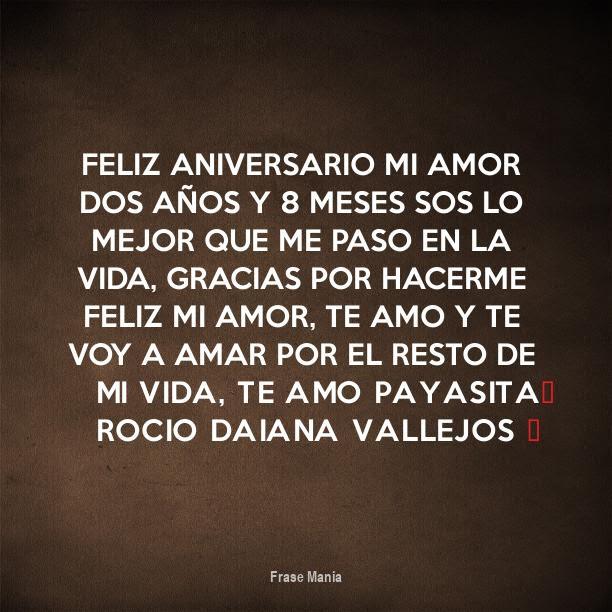 Cartel Para Feliz Aniversario Mi Amor Dos Anos Y 8 Meses Sos Lo