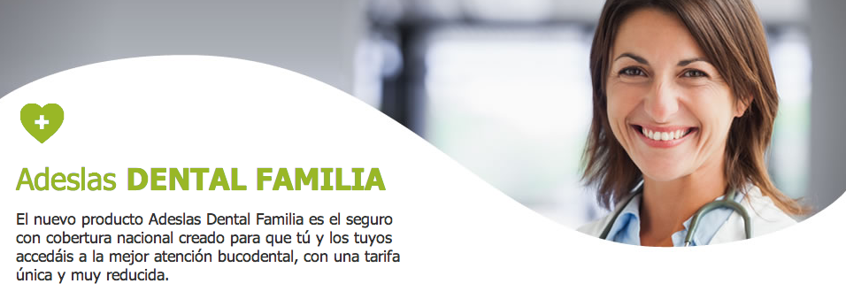 Adeslas Dental Familia Seguro Salud Castellon