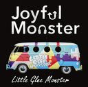 Joyful Monster / Little Glee Monster