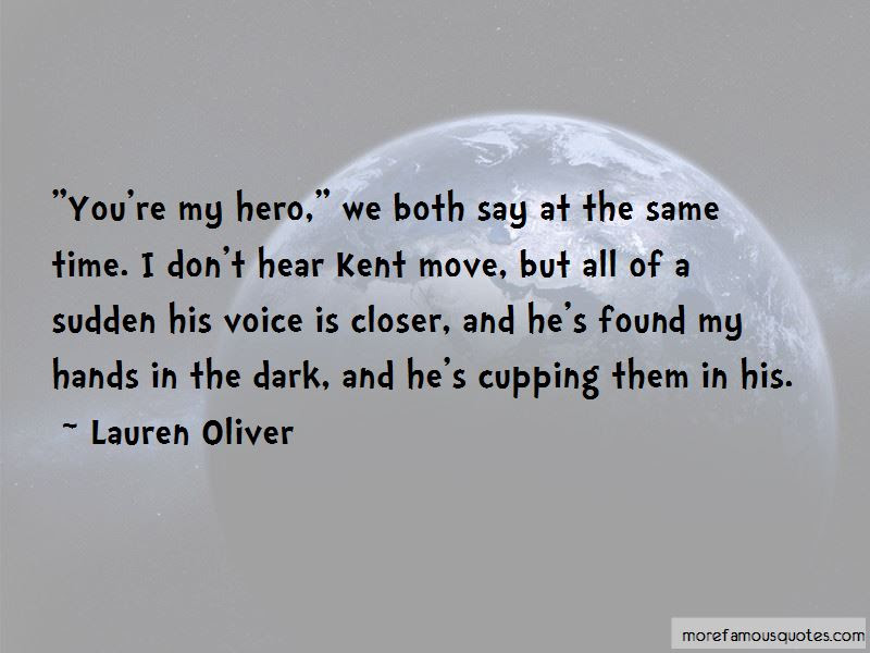 Youre My Hero Quotes Top 10 Quotes About Youre My Hero From