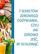 7 sekretów zdrowego odżywiania