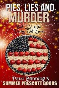 Pies, Lies and Murder by Patti Benning