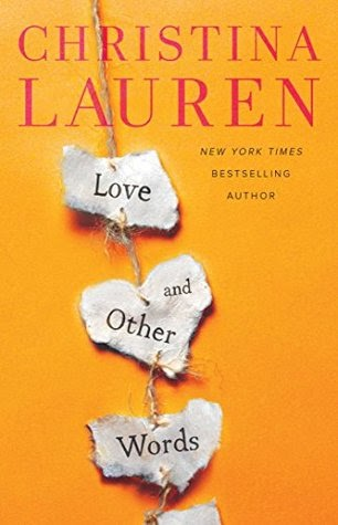Love and Other Words by Christina Lauren - Books a Million