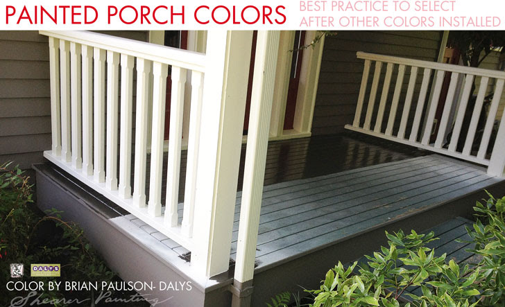 Painted Porch best practice for selecting porch paint colors