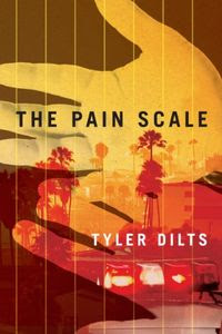 The Pain Scale by Tyler Dilts