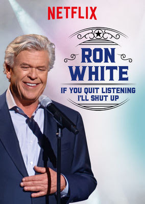 Ron White: If You Quit Listening, I'll...