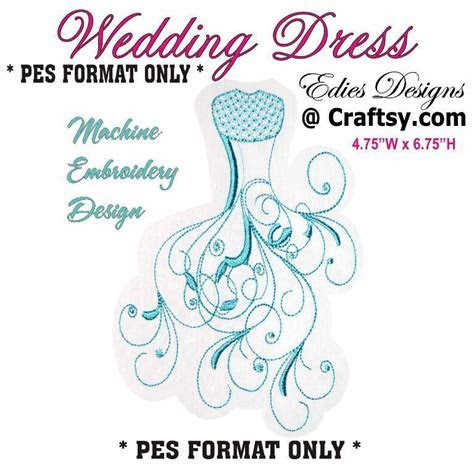 Wedding Dress PES Machine Embroidery by Edies Designs