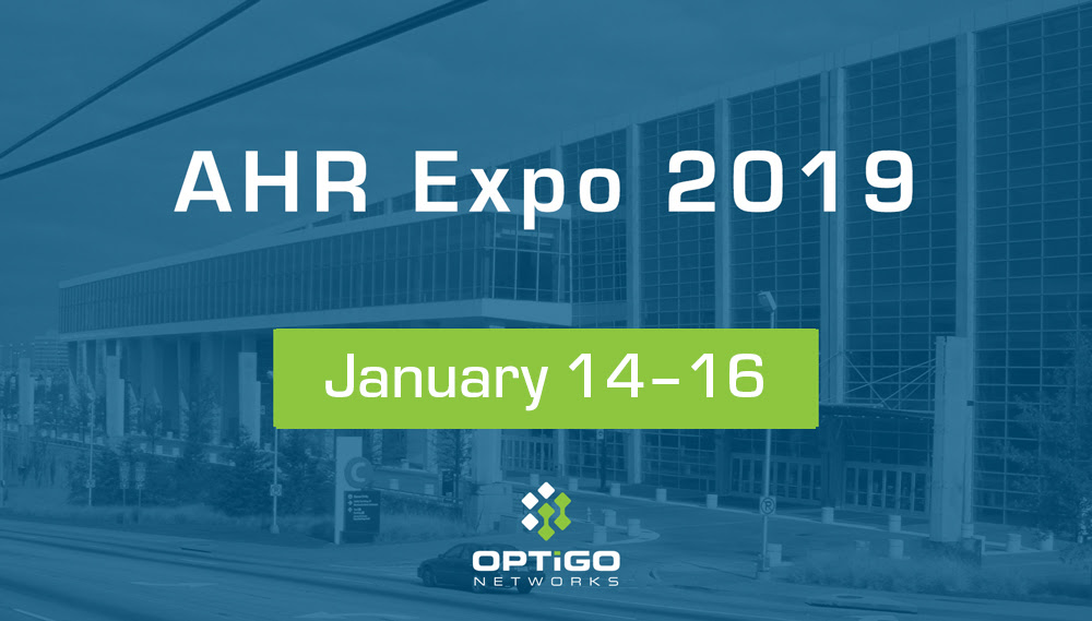 Optigo Networks Is Atlanta Bound For Ahr Expo 2019 Optigo Networks