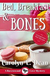 Bed, Breakfast, and Bones by Carolyn Dean