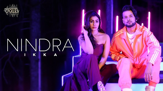 Nindra Lyrics - Ikka