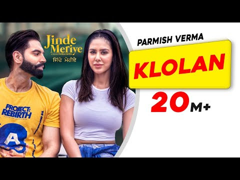 Klolan Parmish Verma Lyrics With Hindi Meaning