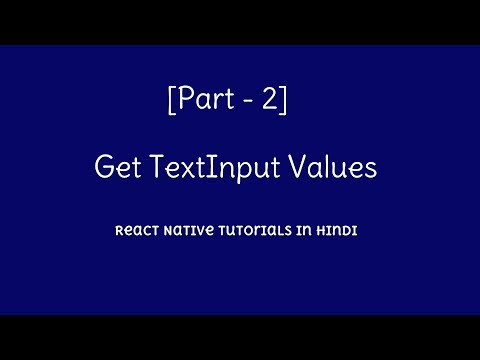 Get Text Input values | React Native tutorial for beginners