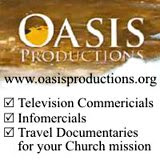 Services include television commercials, infomercials, travel documentaries: www.oasisproductions.org