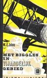 Met Biggles in vijandelijk gebied