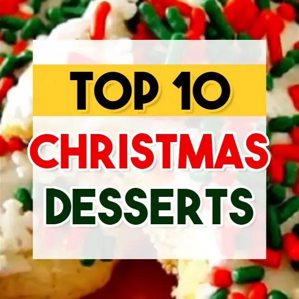 Top 10 Christmas Desserts