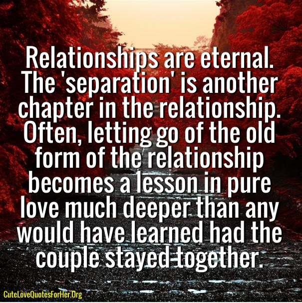 Quotes About Relationship Separation 32 Quotes