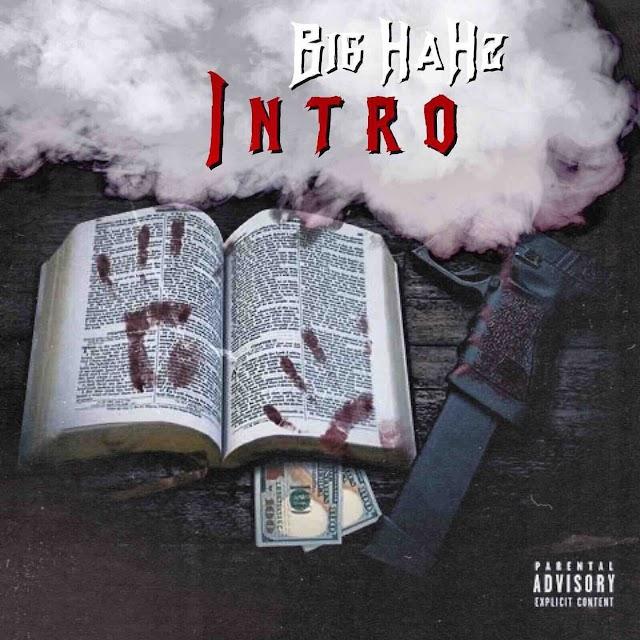 "Big HaHz – ""Intro"""
