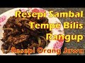 Resepi Sambal Tempe Goreng Mudah Bersama Ikan Bilis Rangup Jawa Style