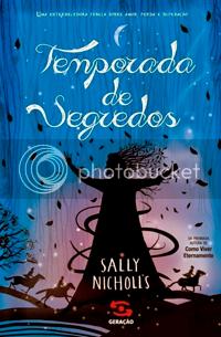Livro Temporada de Segredos, de Sally Nicholls