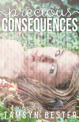 Precious Consequences by Tamsyn Bester
