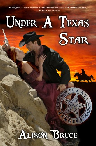 Under a Texas Star by Alison Bruce
