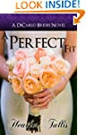 A Perfect Fit (DiCarlo Brides Book 1)...