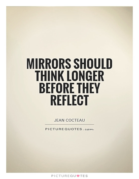 Quotes About Mirror Image 88 Quotes