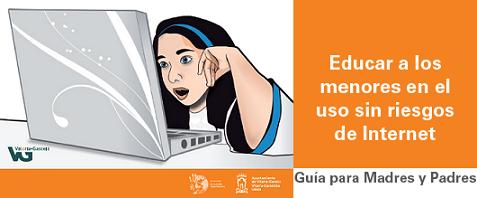 Guía para madres y padres sobre cómo educar a los menores en el uso sin riesgos de Internet