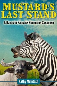 Mustard's Last Stand by Kathy McIntosh