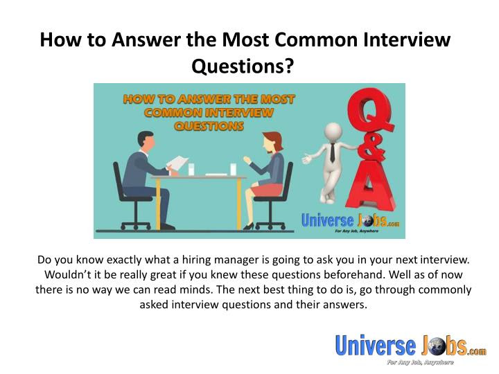 PPT - How to Answer the Most Common Interview Questions ...