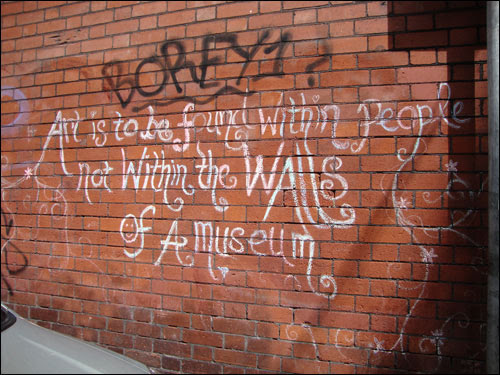 Art is to be found within people not within the walls of a museum