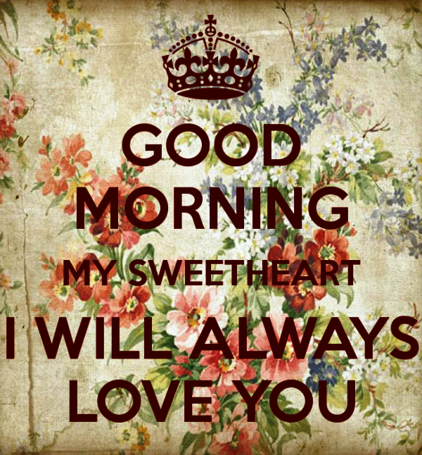 45 Morning Greetings For Sweetheart