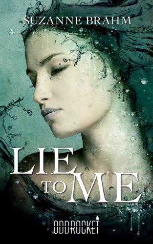 Lie to Me (an OddRocket title) by Suzanne Brahm