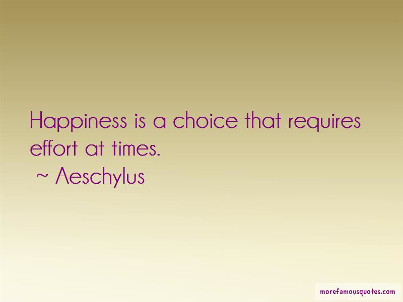 Quotes About Happiness Choice Top 36 Happiness Choice Quotes From