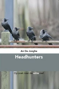 Headhunters: Op zoek naar de witte raaf, Sillas, 2006, 134 p