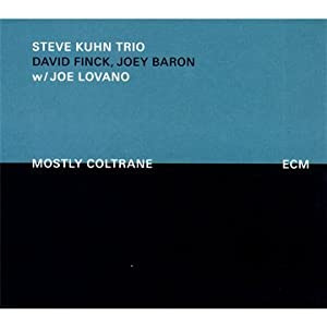 Steve Kuhn:Mostly Coltrane cover