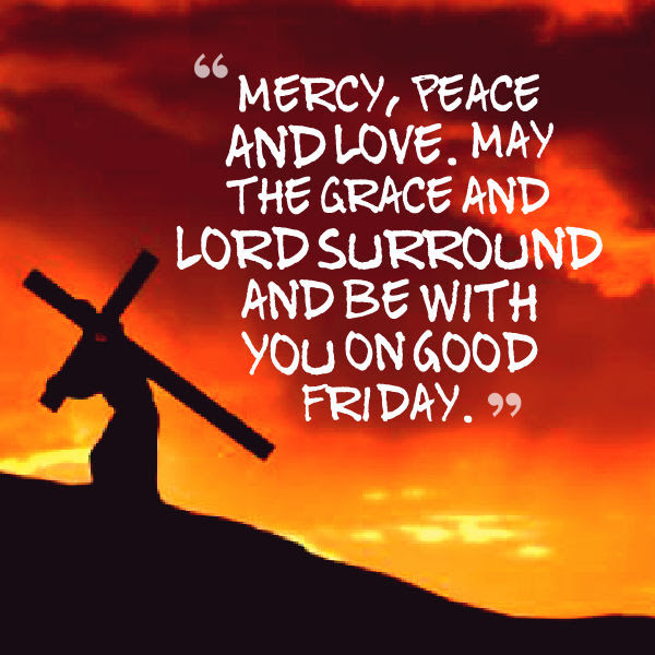 Good Friday Messages and Quotes 2017  Freshmorningquotes
