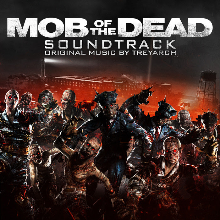 Mob Of The Dead Soundtrack Call Of Duty Wiki Fandom