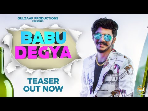 GULZAAR CHHANIWALA | BABU DEGYA (Teaser) | Latest Haryanvi Song 2020