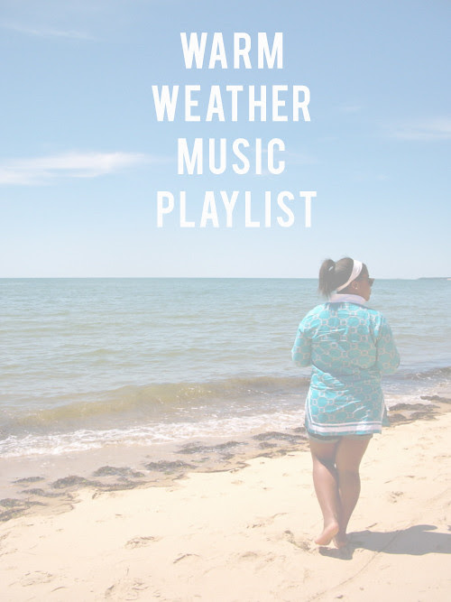 Warm Weather Playlist Beach