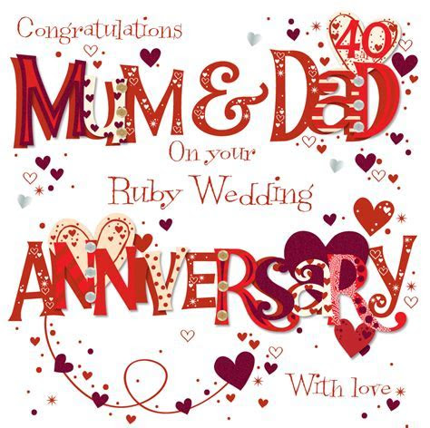 Mum & Dad Ruby 40th Wedding Anniversary Greeting Card By