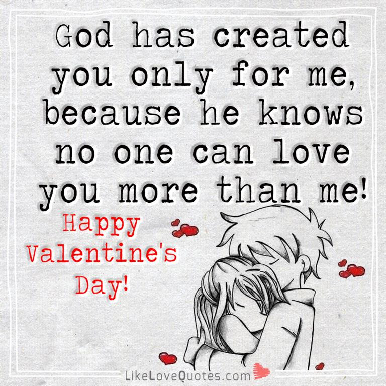 God Created You Only For Me Because Likelovequotescom