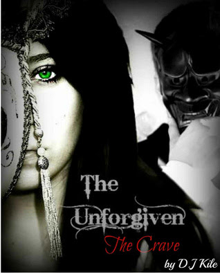 The Unforgiven: The Crave (The Unholy Trinity Chronicles)
