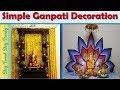 Home Made Decoration For Ganpati